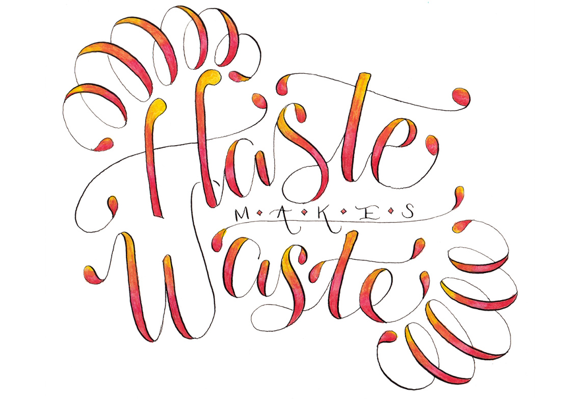 haste_makes_waste