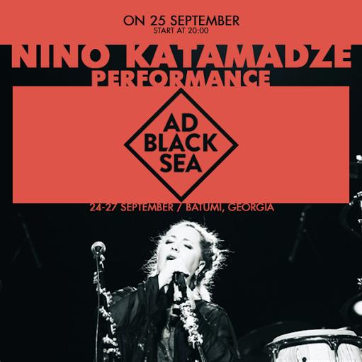Нино Катамадзе – специальный гость вечерней программы Ad Black Sea @ Фестиваль Ad Black Sea | Батуми | Аджария | Грузия