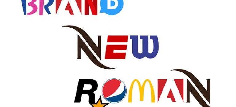 Знакомьтесь, Brand New Roman — шрифт из знаменитых логотипов